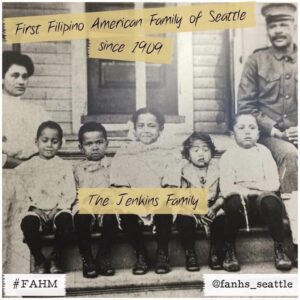 The Jenkins Family - First Filipino American Family of Seattle since 1909